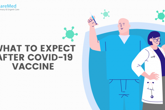 What to expect after Covid-19 vaccine